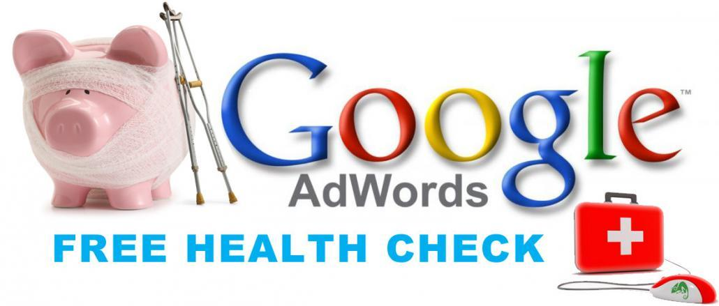 FREE Google Adwords Health Check